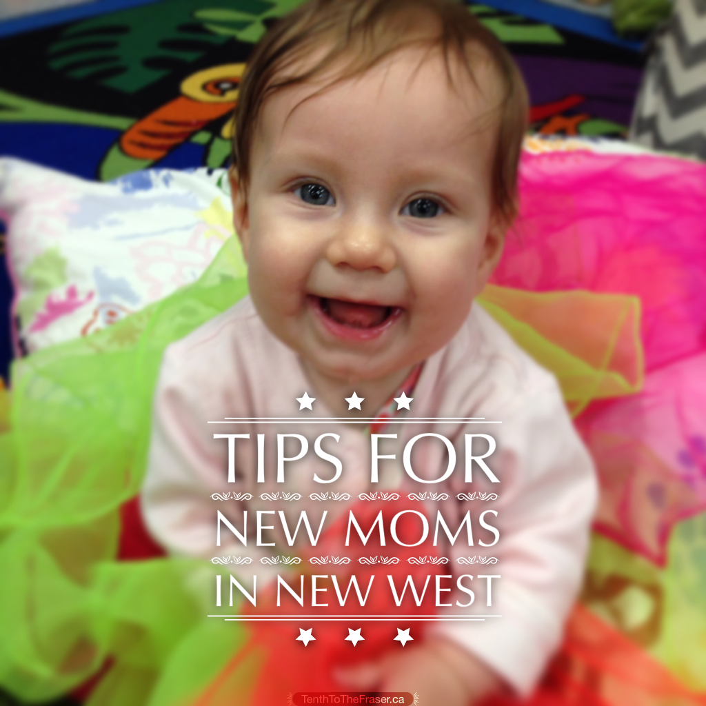 Tips for new moms in New West