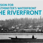 A New Vision for New Westminster's Waterfront