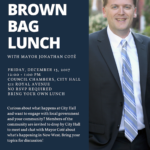 Brown Baggin' It! Join Mayor Coté for a lunchtime chat!