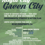 Royal City, Green City: Inspiring Speakers + Your Ideas for the City of New Westminster's Environmental Strategy Action Plan